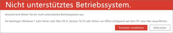 """Der Fehler """"Nicht unterstütztes Betriebssystem"""" weist darauf hin, dass Sie Office auf dem aktuellen Gerät nicht installieren können."""