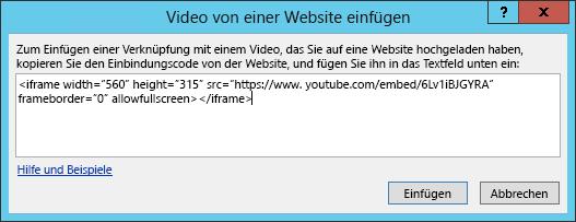 """Fügen Sie einen Einbindungscode im Dialogfeld """"Video von einer Website einfügen"""" ein."""