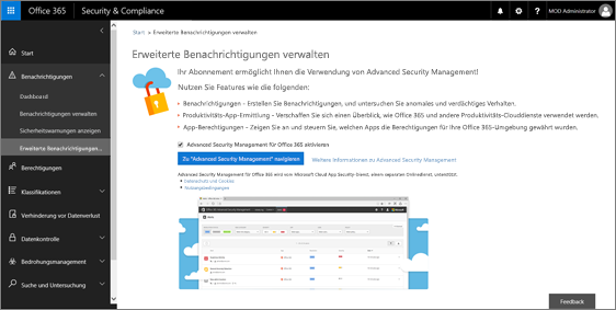 "Wählen Sie im Security & Compliance Center die Option ""Warnungen"" > ""Erweiterte Warnungen verwalten"" > ""Gehe zu Advanced Security Management"" aus."