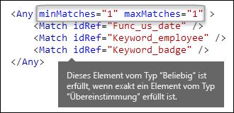 """XML-Markup mit dem Element """"Beliebig"""" und den Attributen """"minÜbereinstimmungen"""" und """"maxÜbereinstimmungen"""""""