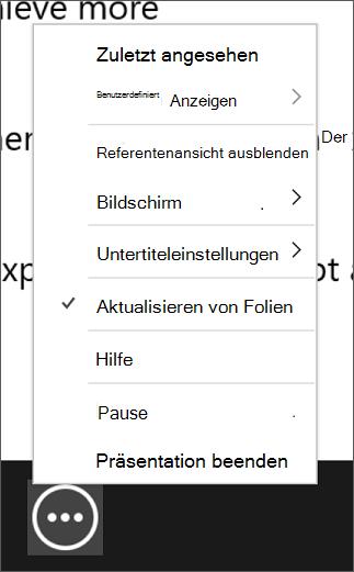 """Das Menü """"Weitere Optionen für die Bildschirmpräsentation"""" mit der aktivierten Option """"Folien auf dem neuesten Stand halten""""."""
