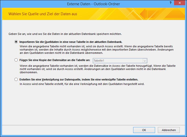Auswählen zum Importieren, Anfügen oder Verknüpfen mit einem Outlook-Ordner.