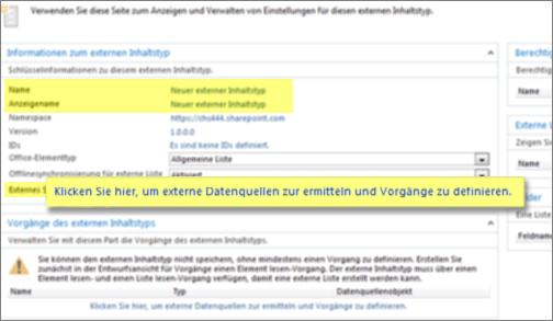 Screenshot des Informationsbereichs des externen Inhaltstyps und des Links 'Klicken Sie hier, um externe Datenquellen zur ermitteln und Vorgänge zu definieren', der zum Erstellen einer BCS-Verbindung verwendet wird.