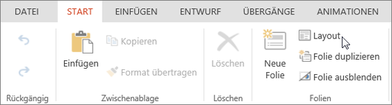 "Screenshot der Registerkarte ""Start"" mit dem Cursor auf der Option ""Layout"" in der Gruppe ""Folien"""