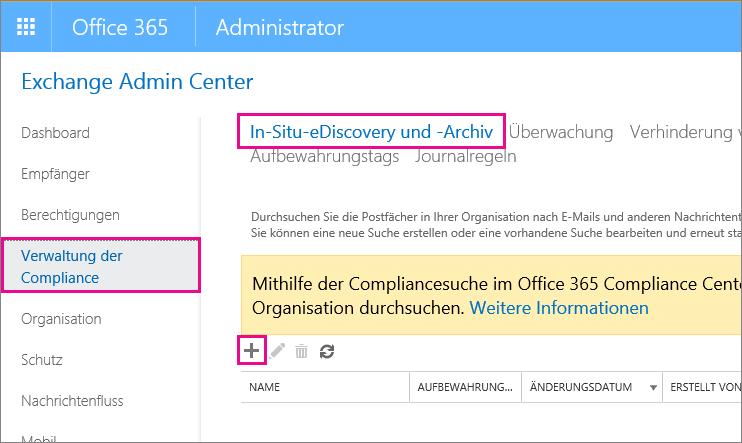 """Klicken Sie im Exchange Admin Center auf der Seite """"Complianceverwaltung"""" auf """"In-Situ-eDiscovery und -Speicher""""."""