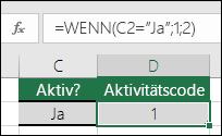 """Zelle D2 enthält die Formel =WENN(C2=""""Ja"""";1;2)"""