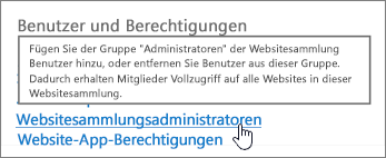 """Unter """"Benutzer und Berechtigungen"""" hervorgehobene Option """"Websitesammlungsadministratoren"""""""