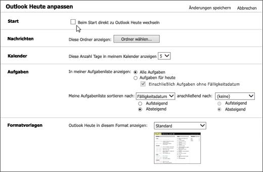 """Screenshot des Bereichs """"Outlook heute anpassen"""" in Outlook mit den verfügbaren Optionen für den Start, Nachrichten, Kalender, Aufgaben und Formatvorlagen. Der Cursor zeigt auf das Kontrollkästchen """"beim Starten direkt zu Outlook Heute wechseln""""."""