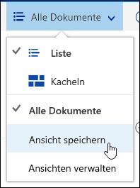 Speichern einer benutzerdefinierten Ansicht einer Dokumentbibliothek in Office 365