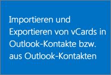 Importieren und Exportieren von vCards in Outlook-Kontakte bzw. aus Outlook-Kontakten