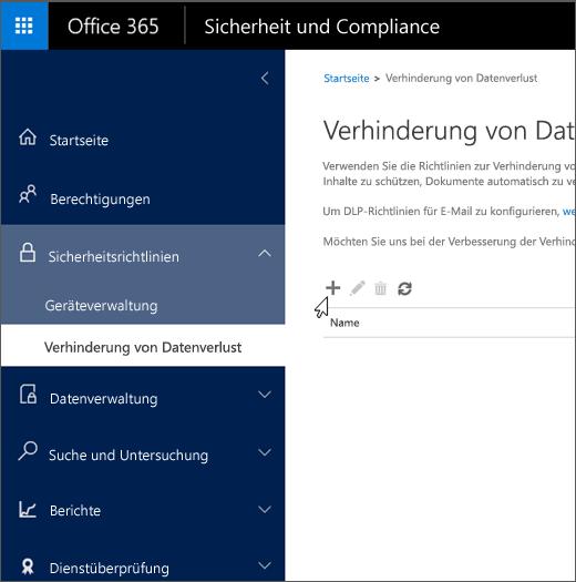 """Schaltfläche """"Neu"""" zum Erstellen einer Richtlinie zur Verhinderung von Datenverlust im Office 365 Security & Compliance Center"""