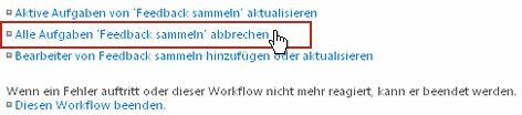 Link 'Alle Aufgaben 'Feedback sammeln' abbrechen' auf der Seite 'Workflowstatus'