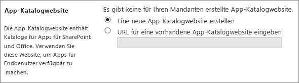 """Dialogfeld """"App-Katalogwebsite"""" mit ausgewählter Option """"Eine neue App-Katalogwebsite erstellen""""."""