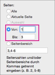 """Sie drucken einen Seitenbereich, indem Sie eine Startseite in """"Von"""" und eine Endseite in """"Bis"""" eingeben."""
