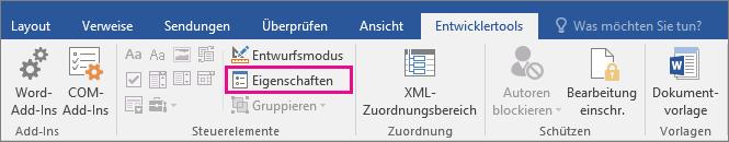 Die Option Eigenschaften wird auf der Registerkarte Entwicklertools hervorgehoben.