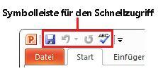 Symbolleiste für den Schnellzugriff in PowerPoint 2010
