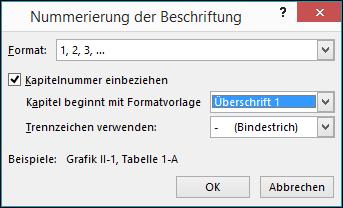 """Verwenden Sie das Dialogfeld """"Nummerierung der Beschriftung"""", um den Beschriftungen Kapitelnummern hinzuzufügen."""