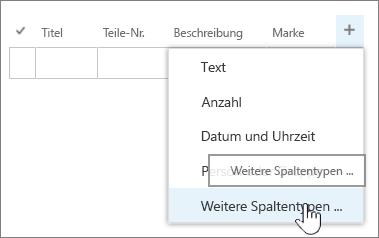 """QuickEdit-Menü zum Hinzufügen von Spalten mit hervorgehobener Option """"Weitere Spaltentypen"""""""