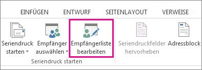 """Screenshot der Registerkarte """"Sendungen"""" in Word. Der Befehl """"Empfängerliste bearbeiten"""" ist hervorgehoben."""