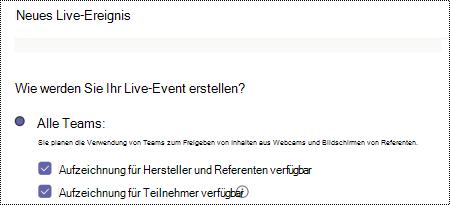 Dialog Feld, um beim Planen des Ereignisses Aufzeichnungsoptionen für ein Team Live-Ereignis auszuwählen.