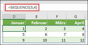 Erstellen einer Matrixkonstante mit 3 Zeilen durch 4 Spalten mit = Sequenz (3; 4)