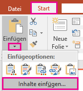 """Abbildung der Optionen unter """"Inhalte einfügen"""", zu denen Sie durch Klicken auf den Pfeil unter """"Einfügen"""" auf der Registerkarte """"Start"""" gelangen"""