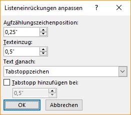 Screenshot des Dialogfelds Listeneinzug anpassen, in dem Sie die Einstellungen für die Position des Aufzählungszeichens und Texteinzug angeben können. Sie können auch auswählen, was Sie überhaupt ein, und geben Sie, wo Sie einen Tabstopp hinzufügen möchten.