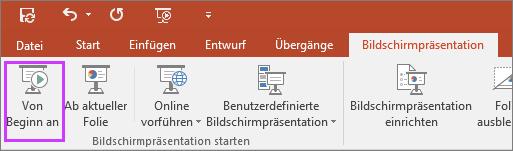 """Zeigt die Schaltfläche """"Von Beginn an"""" auf der Registerkarte """"Bildschirmpräsentation"""" in PowerPoint."""