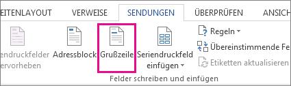 """Screenshot der Registerkarte """"Sendungen"""" in Word. Der Befehl """"Grußzeile"""" ist hervorgehoben."""