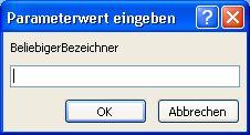 """Zeigt ein Beispiel eines erwarteten Dialogfelds """"Parameterwert eingeben"""" mit dem Bezeichner """"SomeIdentifier"""", ein Feld, in das ein Wert und die Schaltflächen """"OK"""" und """"Abbrechen"""" eingegeben werden soll."""