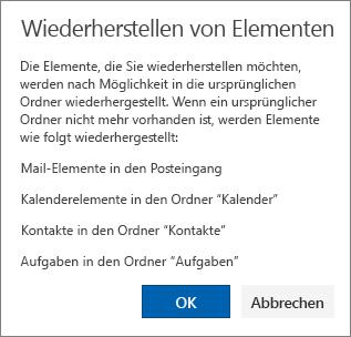 """Ein Screenshot zeigt das Dialogfeld """"Elemente wiederherstellen"""", in dem beschrieben wird, dass die zum Wiederherstellen ausgewählten Elemente in ihren ursprünglichen Ordnern wiederhergestellt werden, wenn dies möglich ist."""