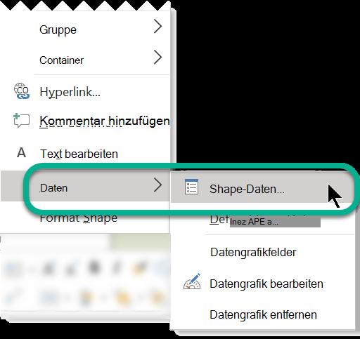 """Klicken Sie mit der rechten Maustaste auf das Shape, und wählen Sie dann """"Daten"""" > """"Shape-Daten"""" aus."""