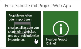 Projekte erstellen oder importieren