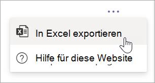 """Wählen Sie im Bericht """"Nach Excel exportieren"""" aus dem Dropdownmenü unter """"Weitere Optionen"""" aus."""