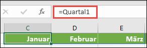 """Verwenden Sie eine benannte Arraykonstante in einer Formel wie = Quartal1, wobei Quartal1 als = {""""Januar"""", """"Februar"""", """"März"""" definiert wurde."""