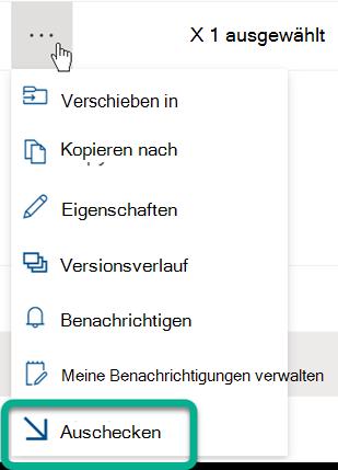 Die Option Auschecken befindet sich im Menü mit den drei Punkten, das sich über der Dateiliste in der SharePoint befindet.