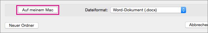 """Wenn Sie eine Datei auf Ihrem Computer statt auf OneDrive oder SharePoint speichern möchten, klicken Sie auf """"Auf meinem Mac""""."""