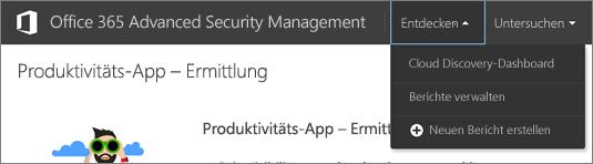 """Navigieren Sie im ASM-Portal zu """"Erkunden"""" > """"Cloud Discovery-Dashboard""""."""