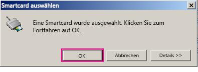 Dialogfeld zur Auswahl der Smartcard mit hervorgehobenem OK