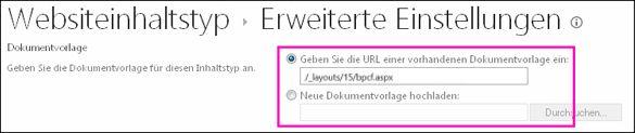 """Textfelder """"Vorlagen hinzufügen"""" auf der Seite """"Erweiterte Einstellungen"""" eines Inhaltstyps"""