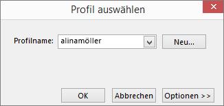 """Dialogfeld """"Profil auswählen"""" mit dem Namen des neuen Profils"""