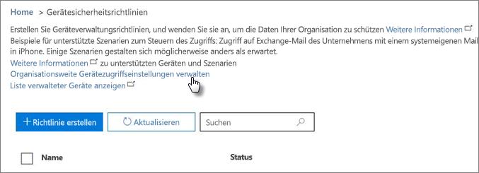 """Wechseln Sie zu """"Compliance Center"""" > """"Geräte"""", und klicken Sie auf den Link """"Zugriffseinstellungen für Geräte verwalten""""."""