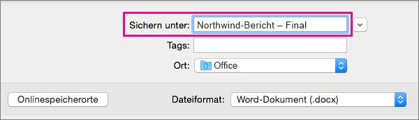 """Geben Sie im Feld """"Speichern unter"""" den Dateinamen für das aktuelle Dokument ein, oder ändern Sie ihn."""