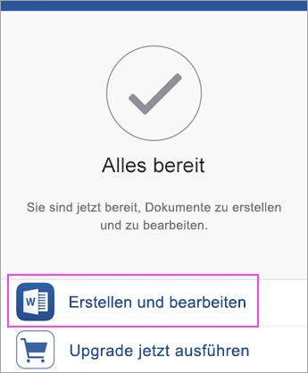 """Tippen Sie auf """"Erstellen und bearbeiten"""", um mit der Nutzung der App zu beginnen."""