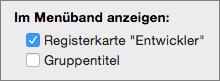 """Excel für Mac-Registerkarte """"Entwickler"""", Option """"Einstellungen"""""""