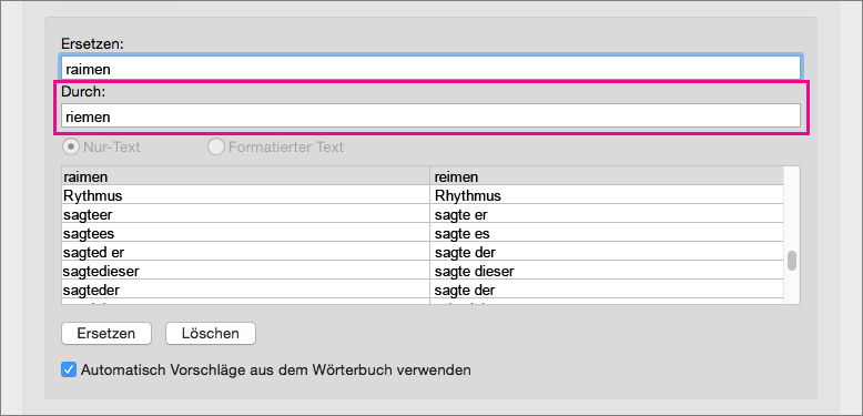 """Wählen Sie ein Element in der AutoKorrektur-Liste aus, um den Ersetzungstext im Feld """"Durch"""" zu ändern."""