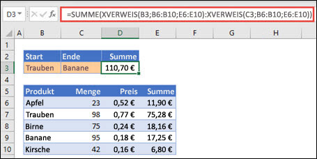 Verwendung von XVERWEIS mit SUMME, um einen Wertebereich zu summieren, der zwischen zwei Auswahlmöglichkeiten liegt