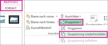 Schaltfläche 'Gruppierung wiederherstellen' auf der Registerkarte 'Bildtools - Format'