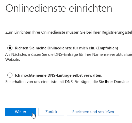 """""""Richten Sie meine Onlinedienste für mich ein"""" auswählen und auf """"Weiter"""" klicken"""