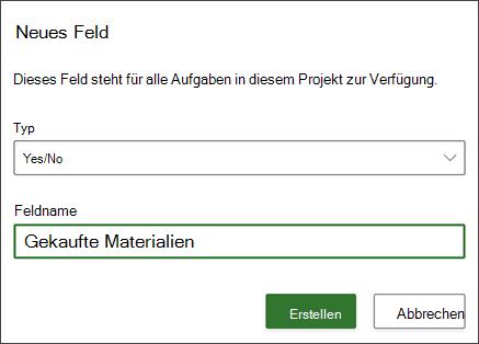 "Screenshot des Dialogfelds ""Projekt des neuen Felds"" mit ausgefülltem Feldnamen"